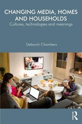 Changing Media, Homes and Households book