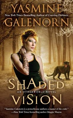 Shaded Vision by Yasmine Galenorn