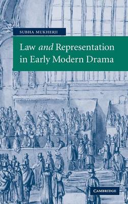 Law and Representation in Early Modern Drama book