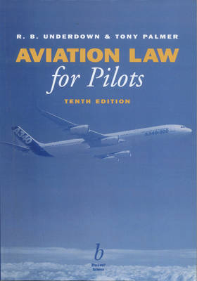 Aviation Law for Pilots by R. B. Underdown