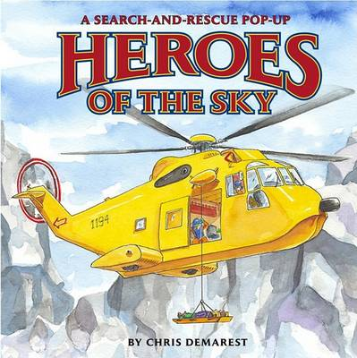 Heroes of the Sky by Chris L. Demarest