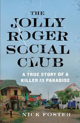 The Jolly Roger Social Club by Nick Foster