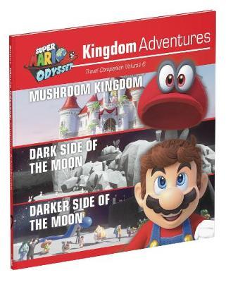 Super Mario Odyssey Kingdom Adventures Vol 6 by Prima Games