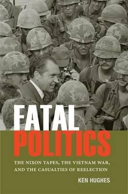 Fatal Politics by Ken Hughes