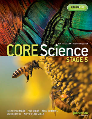 Core Science Stage 5 NSW Australian Curriculum Edition & eBookPLUS by Pascale Warnant