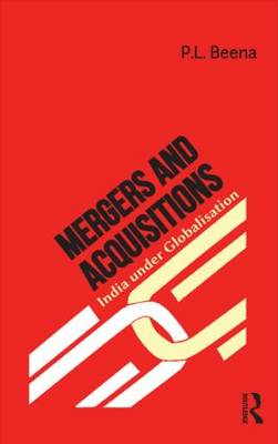 Mergers and Acquisitions by P. L. Beena