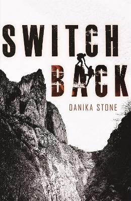 Switchback by Danika Stone