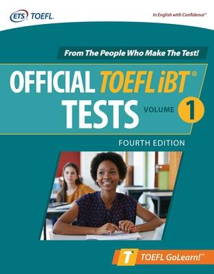 Official TOEFL iBT Tests Volume 1, Fourth Edition by Educational Testing Service