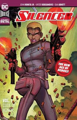The Silencer Volume 1: Code of Honor: New Age of Heroes by Dan Abnett