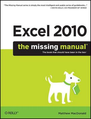 Excel 2010: The Missing Manual by Matthew MacDonald