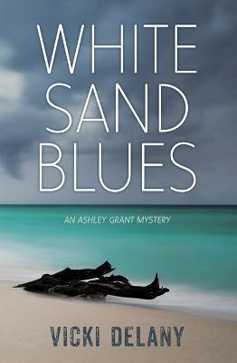 White Sand Blues by Vicki Delany
