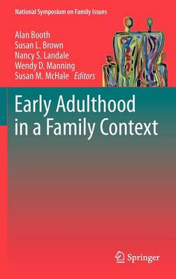Early Adulthood in a Family Context by Alan Booth