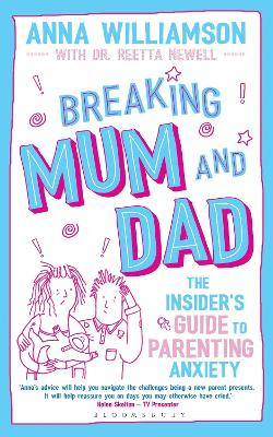 Breaking Mum and Dad by Anna Williamson