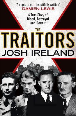 The Traitors by Josh Ireland