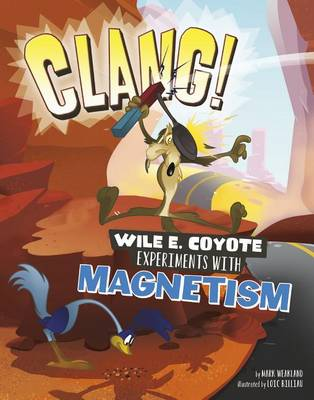 Clang! by Mark Weakland