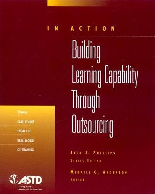 Building Learning Capability Through Outsourcing by Merrill C. Anderson