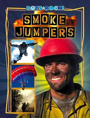 Smoke Jumpers by Jim Gigliotti