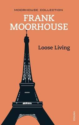 Loose Living by Frank Moorhouse