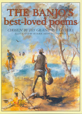 The Banjo's Best-loved Poems: Chosen by His Grand-daughters by A. B. Paterson
