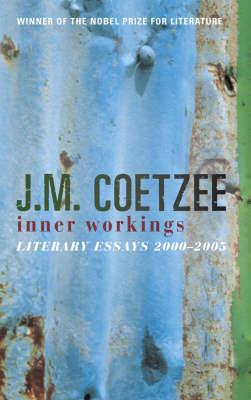 Inner Workings by J. M. Coetzee