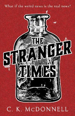 The Stranger Times by C.K.McDonnell