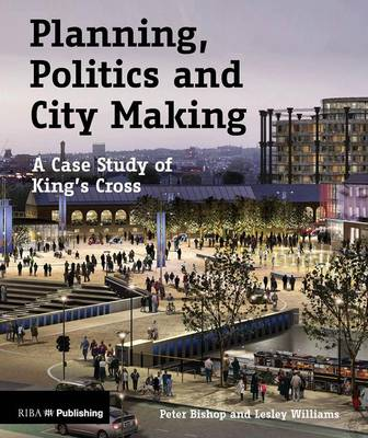 Planning, Politics and City-Making book