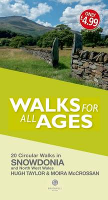 Walks for All Ages Snowdonia by Hugh Taylor