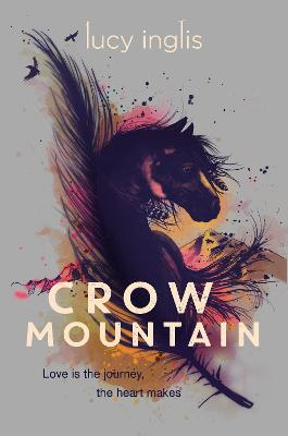 Crow Mountain by Lucy Inglis