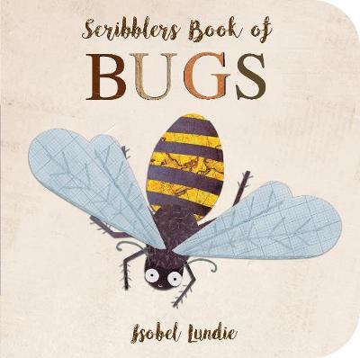 Scribblers Book of Bugs by Isobel Lundie