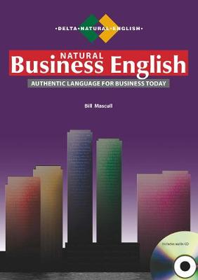 Delta Natural Business English B2-C1: Coursebook with Audio CD by Bill Mascull