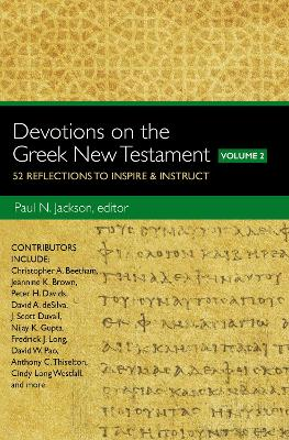 Devotions on the Greek New Testament, Volume Two by Paul Norman Jackson
