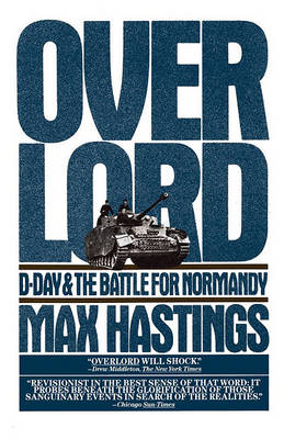 Overlord by Sir Max Hastings