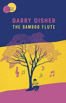 The The Bamboo Flute by Garry Disher