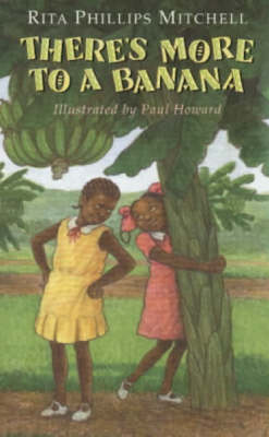 There's More to a Banana by Rita Phillips Mitchell