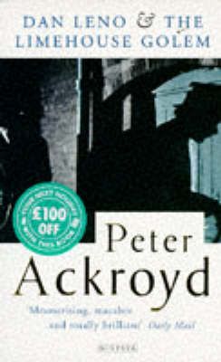 The Dan Leno Limehouse Golem Cook Pro by Peter Ackroyd