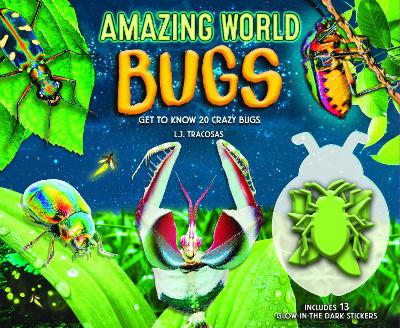 Amazing World: Bugs by L.J. Tracosas