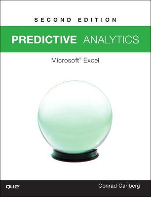 Predictive Analytics by Conrad George Carlberg