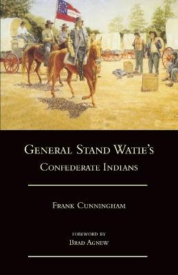 General Stand Watie's Confederate Indians book