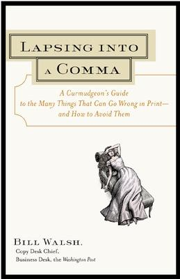 Lapsing Into a Comma by Bill Walsh