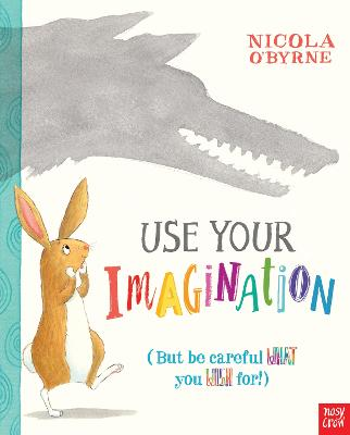 Use Your Imagination by Nicola O'Byrne