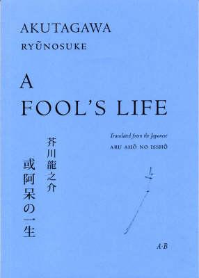 A Fool's Life by Ryunosuke Akutagawa