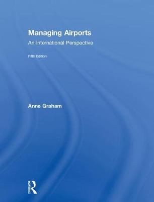 Managing Airports by Anne Graham