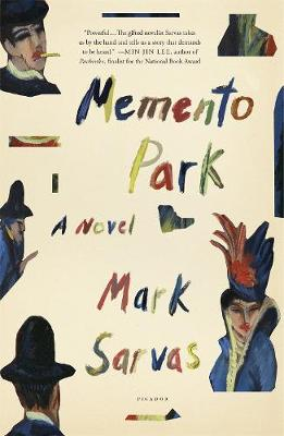 Memento Park: A Novel by Mark Sarvas