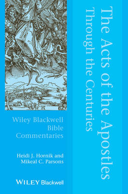 Acts of the Apostles Through the Centuries by Mikeal C. Parsons