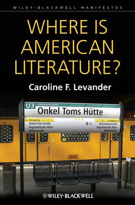 Where is American Literature? by Caroline F. Levander