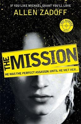 Boy Nobody: The Mission by Allen Zadoff