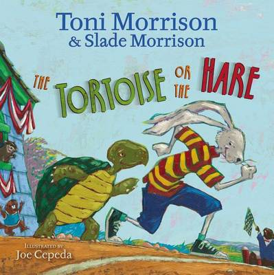 The Tortoise or the Hare by Toni Morrison