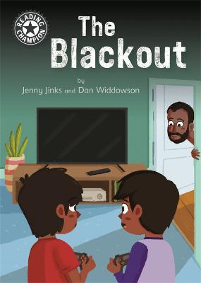 Reading Champion: The Blackout: Independent Reading 11 by Jenny Jinks