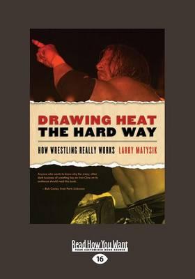 Drawing Heat the Hard Way by Larry Matysik