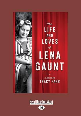 The The Life and Loves of Lena Gaunt by Tracy Farr